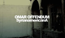 Omar Offendum's <em>SyrianamericanA</em>